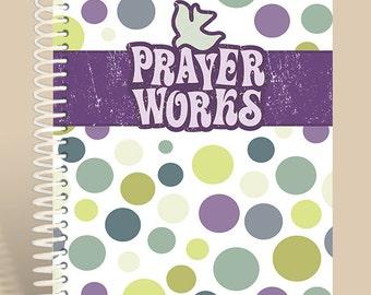 Prayer Works Personalized Journal / Prayer Journal
