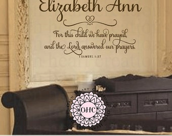 For This Child We Have Prayed Wall Decal with Baby Name - 1 Samuel 1 27 Scripture Baby Nursery Wall Decal Saying Quote  CB0018