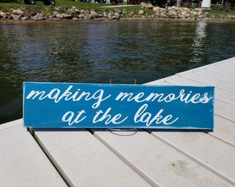 Making Memories At The Lake Sign-Lake Decor-Lake House