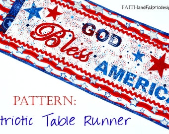 God Bless America 4th of July Patriotic Quilt Pattern