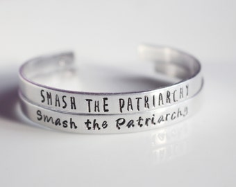 Smash the Patriarchy Bracelet/ Aluminum Cuff Bracelet/ Female Empowerment/ Stamp Jewelry/ Girl Power/ The Future Is Female/ Resist Bracelet