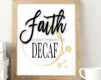 Faith On Decaf