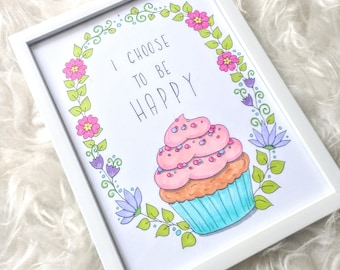 "Original illustration with frame-""I choose to be Happy"""