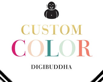 digibuddha Paperie CUSTOM COLOR Add-On