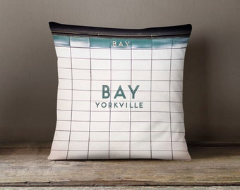 Toronto Subway Bay Yorkville Station Pillow - Made in Canada Teal Home Decor, Subway Decor - 16x16 or 20x20 Decorative Throw Pillow Cover