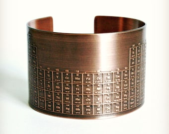 ETCHED PERIODIC TABLE Cuff Bracelet - Copper, Nerdy, Graduation, Teacher, One Of A Kind Gift