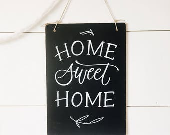 Home Sweet Home rustic chalkboard- hanging hand lettered chalkboard - christmas decor - home decoration - holiday - unique gift -