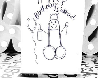 Happy Birthday Dic*head card