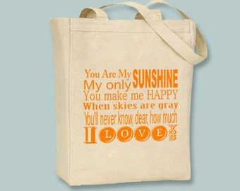 You Are My Sunshine Lyrics Typography Natural or Black Canvas Tote -- Selection of  sizes, ANY COLOR image