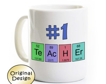 Science Teacher Coffee Mug - Number One Teacher - Funny Mug Gift - Scientist Physics Periodic Elements Table