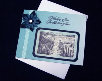 SYMPATHY - Thinking Of You In This Time Of Loss - Hand Stamped, Hand Crafted Greeting Card