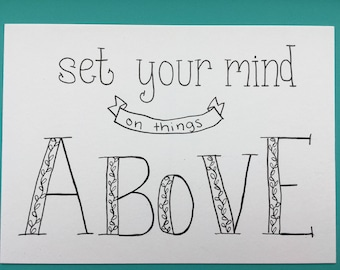5x7 Hand-lettered Verse, Colossians 3:2, Set your mind on things above
