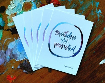 nevertheless she persisted - wisdom cards - 2.75x3.75 inches