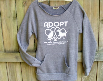 Womens sweatshirt, Adopt, animal rescue, graphic tee, Off-The-Shoulder Soft Sexy Eco-Fleece, cat lover gift, pet mom, wife gift, cats dogs