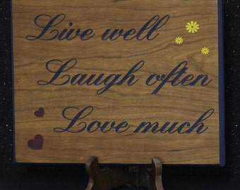 Live well plaque