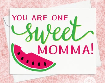 One Sweet Momma Mother's Day Card - Card for New Mom - First Mother's Day Card - Card for Mom - Watermelon Card for Mom - New Baby Card