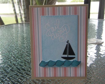 Sailing card, Sail away card, Card with Boat, Nautical Card, Boat Card, Valentine Card, I love You Card, Just Because, Thinking of You Card