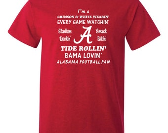 Alabama Football Fan Roll Tide Shirt - FREE SHIPPING! - Alabama Crimson Tide Bama Nick Saban