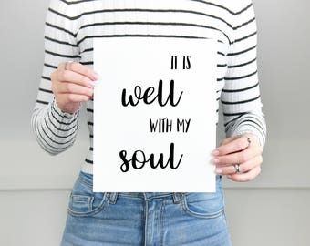 It is well with my soul, Christian Bible Quote Print, Christian Wall Art, Bible Verse Wall Art