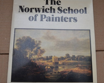 The Norwich School of Painters by Miklos Rajnai