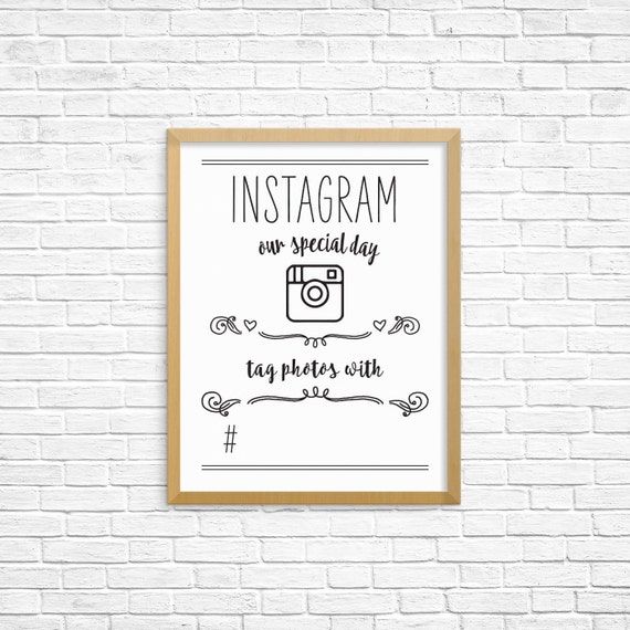 DIY Fun Instagram Wedding Poster, Print Yourself Poster to Announce Your Instagram Hashtag, Wedding Poster instant Download