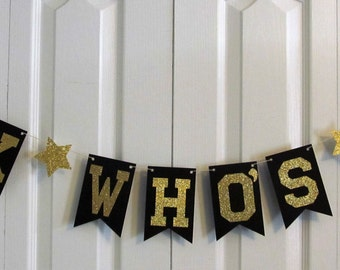 Look Who's 50!!!! Birthday Banner, Garlands, Over The Hill Party, Wedding, Reception, Personalize with Name, 50th Birthday, Any Number