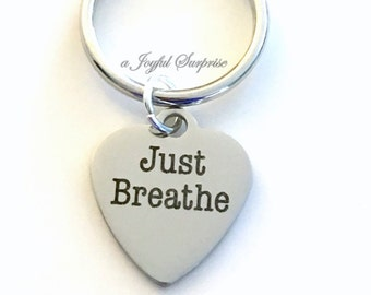 Just Breathe KeyChain Yoga Keyring Mantra Key chain Zen Jewelry Grounding Personalized Initial Birthstone birthday Gift Christmas Present
