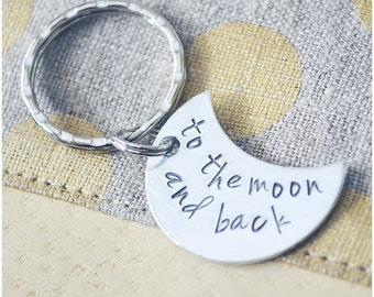 To the Moon and Back Keychain - Stocking Stuffer Teen Girl - Hand Stamped Moon Keychain - I Love You to the Moon and Back - Gift for Her