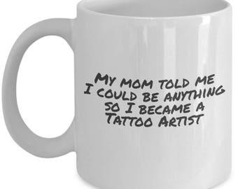 une tasse de café sarcastique - tatoueur - maman dit drôle tasse à café