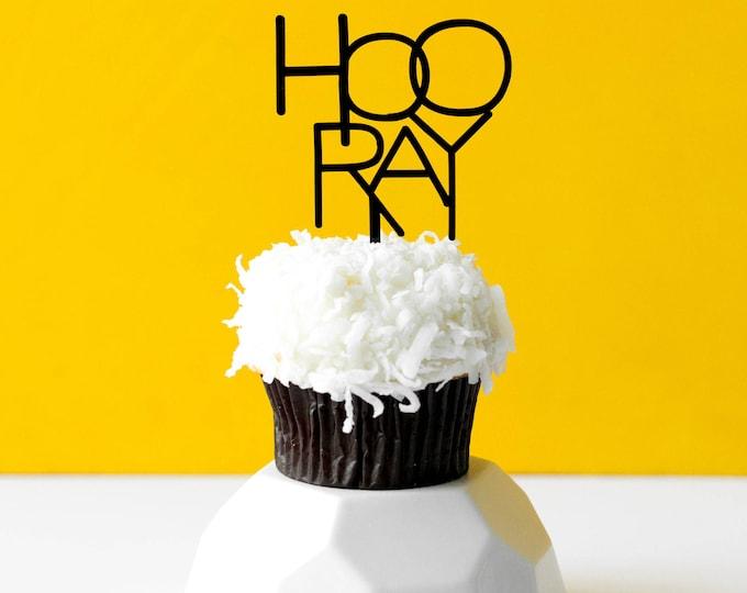 Hooray, 1 CT., Mini Cake or Cupcake Topper, Laser Cut, Acrylic, Birthday Party, Celebrate, Job Promotion, Graduation,  Bridal Shower