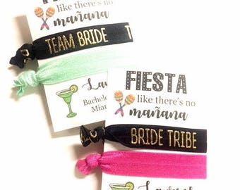 Fiesta Bachelorette Party Favors, Fiesta Like There's No Manana, Mexico Bachelorette, Bachelorette Hair Tie Favor, Final Fiesta Bachelorette