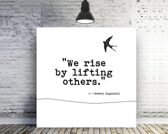 Inspirational Quote, We rise by lifting others Canvas Quote Art Minimal Inspirational Message, canvas art, Typography prints, Home Decor