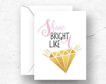 Shine bright like a diamond card, Best friend printable card, Gift card for best friend, Gift card for daughter, Birthday card - 5 Sizes
