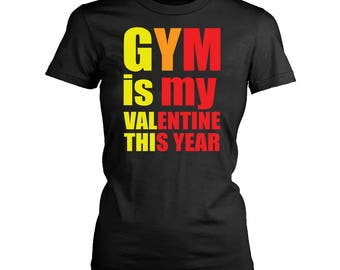 Gym is my Valentine Workout shirt Gym shirt Funny workout tank Valentines day gift Gym lover gift