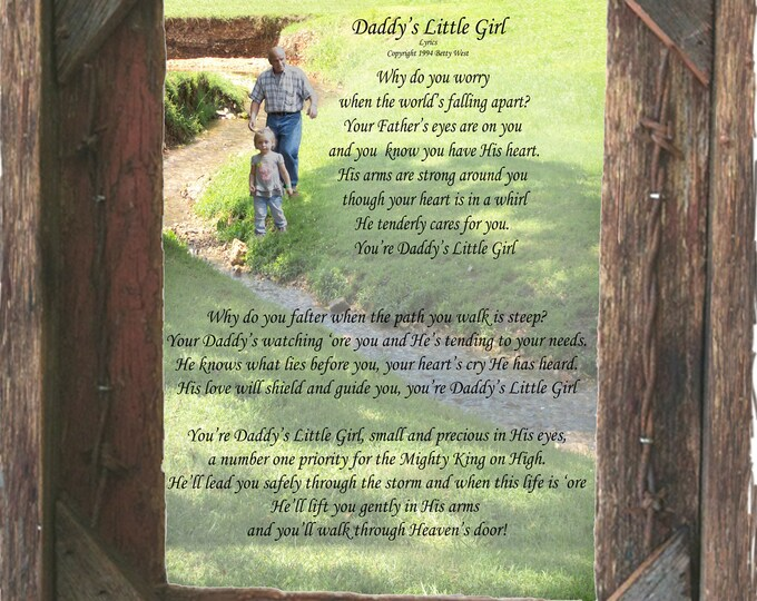 """Poem, """"Daddy's Little Girl"""" an original poem on an original photograph framed in our handmade salvaged wood 8X10 frame."""