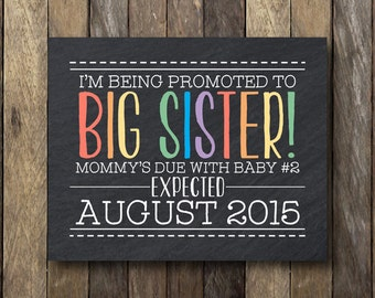 I'm Being Promoted to Big Sister - Printable Pregnancy Announcement - Big Sister Pregnancy Reveal - Big Sister Announcement Sign - Printable