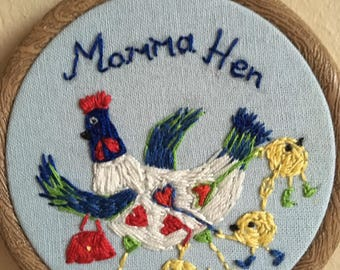 Momma Hen themed art work, hand embroidered, hen and chicks, pulling at heart strings, super cute, colourful, Mothers Day, gift for Mum