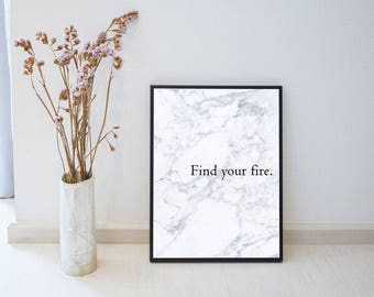 Find Your Fire Marble Print