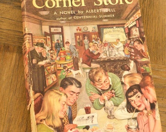 The Corner Store, Vintage Book, Small Town USA, Albert Idell