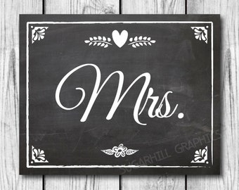 Chalkboard Mrs Sign, Wedding Sign, Printable Wedding Sign, Chalkboard Wedding Mrs Sign, Wedding Decor, Wedding Signage, Instant Download