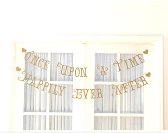 Once Upon A Time Banner.  Happily Ever After Banner.  2 Banners.  Bridal Shower.  Wedding.  Princess Party.  Tea Party.  5280 Bliss.