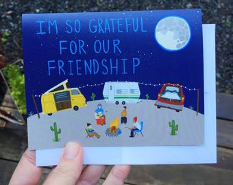 Greeting Card - Grateful For Our Friendship - Outdoors, cactus, Adventure, campfire, illustration, camping, nature, camper van, trailer