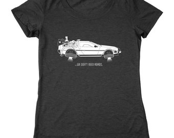 We Dont Need Roads Funny Back To The Future Hoverboard Women's Relaxed Fit Tri-Blend T-Shirt DT0996