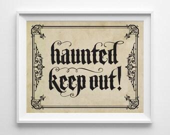 Halloween Art, Haunted House Decor, Gothic Haunted Keep Out Print, Vintage Halloween Decor Door Sign, Gothic Halloween Party Decorations
