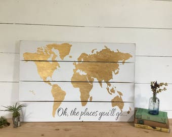 Travel Themed Decor - Wood World Map - Gold Nursery Wall Art- Oh the Places You'll Go - Gold World Map - Wooden Nursery Map - Adventures