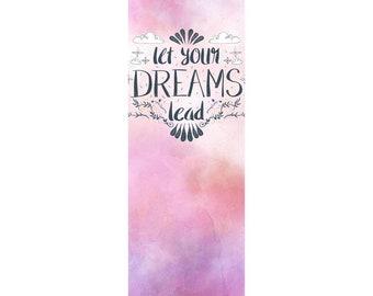 Let Your Dreams Lead | Bookmark!