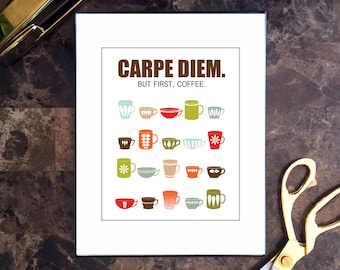 Coffee Kitchen Wall Art, Mid Century Modern, Carpe Diem But First Coffee, Printed, Ready to Ship