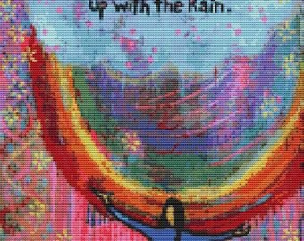 Modern cross stitch, Lindy Gaskill 'She Wanted The Rainbow So She Put Up With The Rain 2' - Needlecraft kit, Counted Cross Stitch, Hope