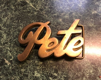 "Vintage 70's ""Pete"" Name Brass Belt Buckle"