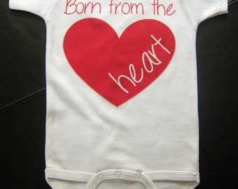 Born from the heart one piece cute novelty boy or girl new baby adoption adopted